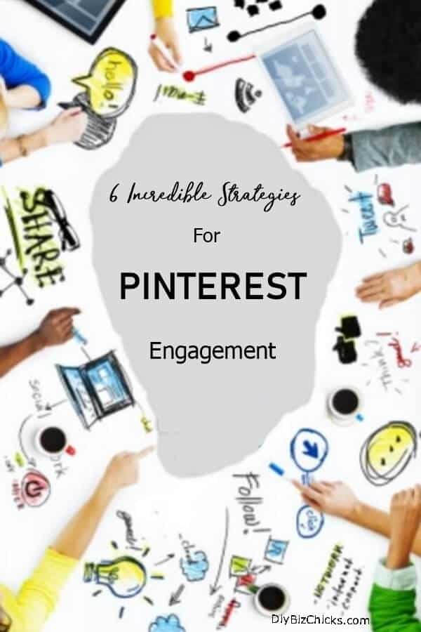 6-Incredible-Strategies-for-Pinterest-Engagement